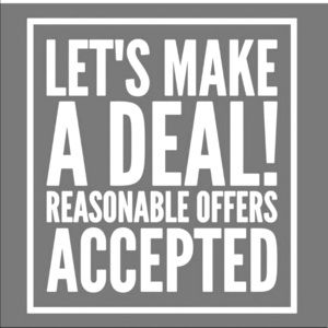 All Reasonable Offers Are Reviewed